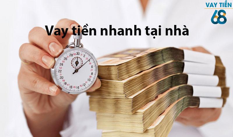 Quý khách cần vay tiền nhanh tại nhà hãy liên hệ Vay Tiền 68
