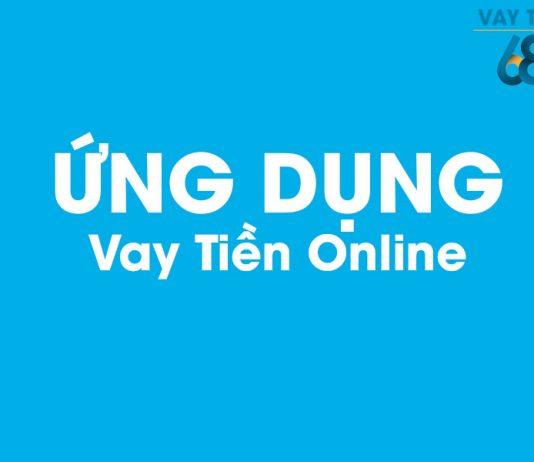 Ứng dụng vay tiền Online