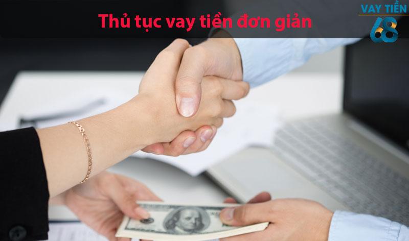 Thủ tục vay tiền đơn giản