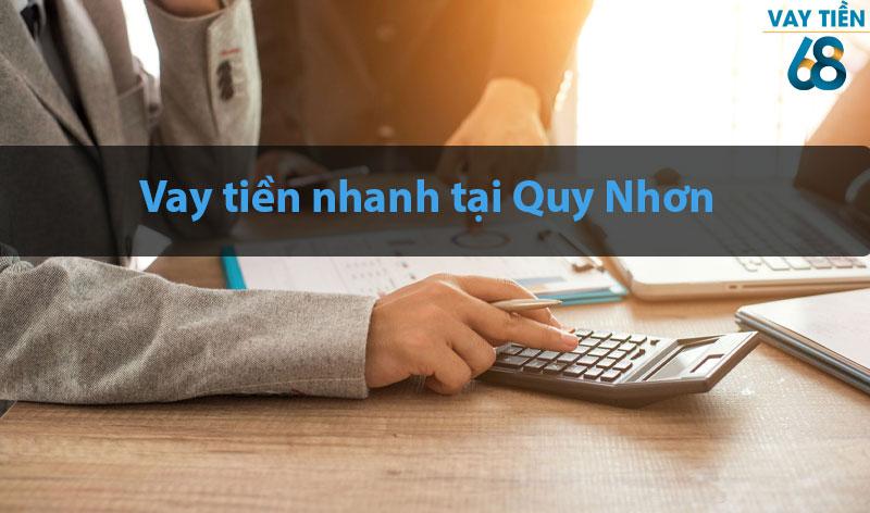Vay tiền nhanh tại Quy Nhơn