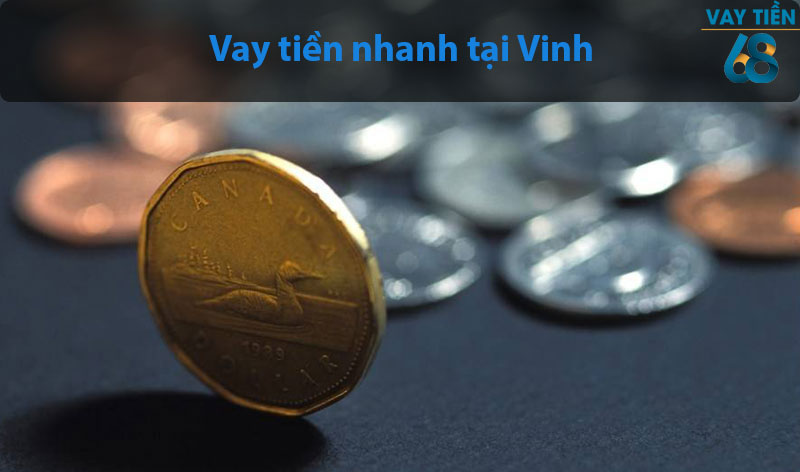 Vay tiền nhanh tại Vinh