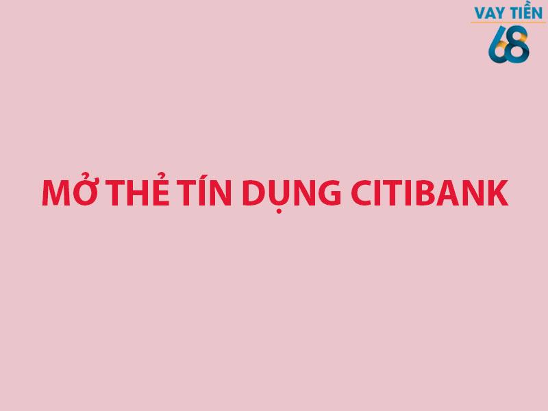 Mở thẻ tín dụng Citibank