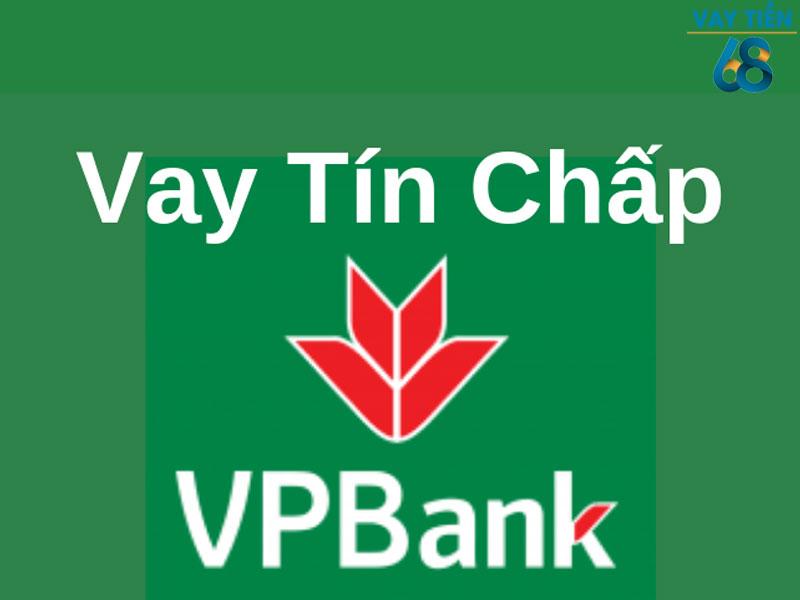 Vay tín chấp theo giấy phép kinh doanh tại VPbannk