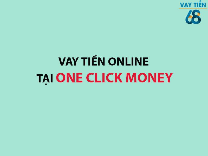 Vay tiền online tại One Click Money