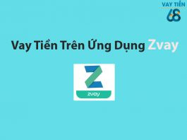 Vay tiền Online nhanh trên ứng dụng Zvay
