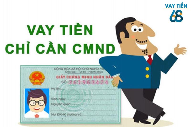 Vay tiền nhanh bằng CMND
